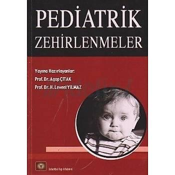 Ýstanbul Týp Kitabevleri  Pediatrik Zehirlenmeler Agop Çýtak Levent Yýlmaz