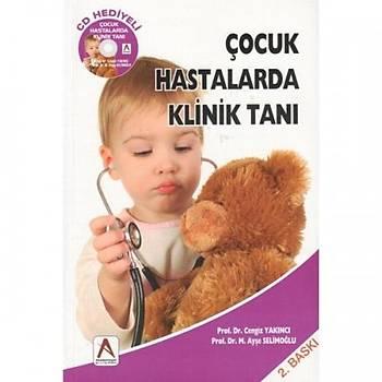 Çocuk Hastalýklarýnda Klinik Taný Cengiz Yakýncý  Akademisyen Kitabevi