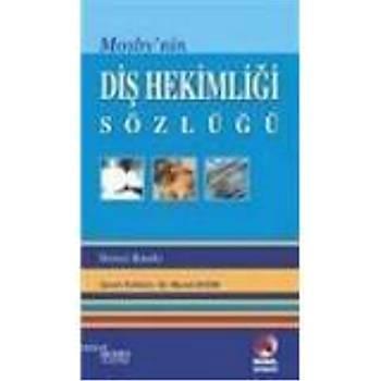 Akademisyen Kitabevi  Mosby`nin Diþ Hekimliði Sözlüðü