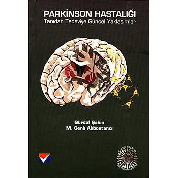 Parkinson Hastalýðý: Tanýdan Tedaviye Güncel Yaklaþýmlar