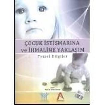 Akademisyen Kitabevi   Çocuk Ýstismarýna ve Ýhmaline Yaklaþým Orhan DERMAN