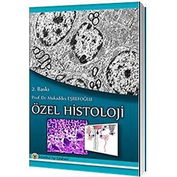 Ýstanbul Týp Kitabevleri  Özel Histoloji, Prof. Dr. Mukaddes Eþrefoðlu