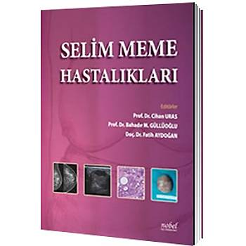 Selim Meme Hastalýklarý