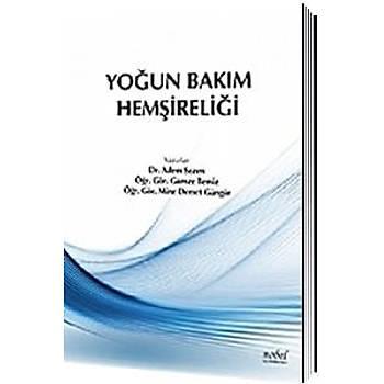 Nobel Týp Kitabevleri Yoðun Bakým Hemþireliði, Dr. Adem Sezen, Öðr. Gör. Gamze Temiz, Öðr. Gör. Mine Demet Güngör