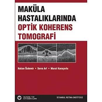 Güneþ Kitabevi Maküla Hastalýklarýnda Optik Koherens Tomografi