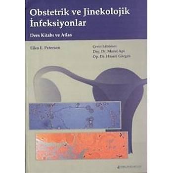 Obstetrik ve Jinekolojik Ýnfeksiyonlar Ders Kitabý ve Atlas
