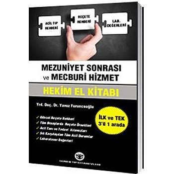 Güneþ Kitabevi   Mezuniyet Sonrasý ve Mecburi Hizmet Hekim El Kitabý