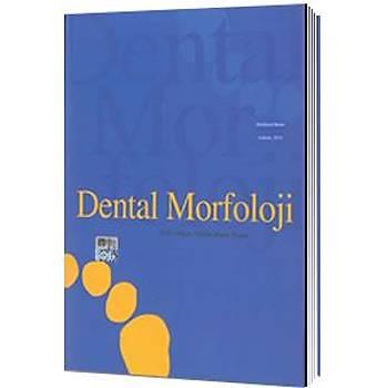 Dental Morfoloji Arife Doðan, Orhan Murat Doðan