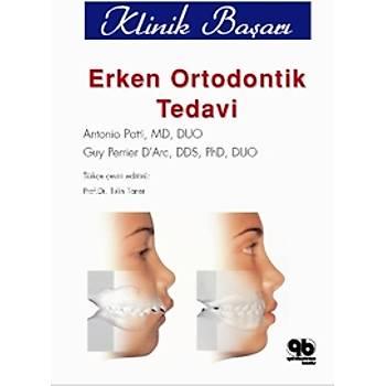 Quintessence Yayýncýlýk  Erken Ortodontik Tedavi de Kilinik Baþarý Tülin Taner
