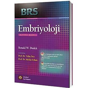 Ýstanbul Týp Kitabevleri  BRS Embriyoloji, Prof. Dr. Tülay Ýrez, Prof. Dr. Melike Erkan