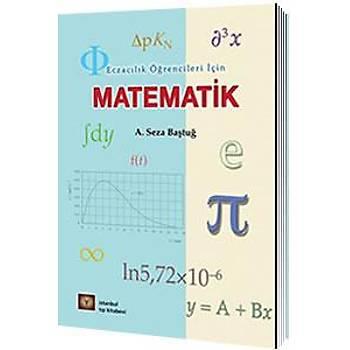 Ýstanbul Týp Kitabevleri  Eczacýlýk Öðrencileri Ýçin Matematik