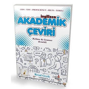 Pelikan Ýngilizce Akademik Çeviri Kelime & Gramer Destekli - Resul Geyik Resul Geyik Pelikan Yayýnevi