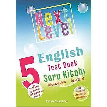Palme Yayýncýlýk 5.SINIF NEXT LEVEL ENGLISH TEST BOOK SORU KÝTABI