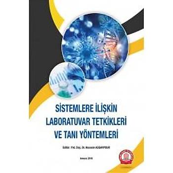 Ankara Nobel Týp Kitabevleri Sistemlere Ýliþkin Laboratuvar Tetkikleri ve Taný Yöntemleri