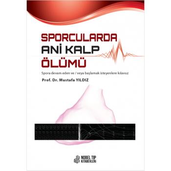 Nobel Týp KitabeviSporcularda Ani Kalp Ölümü Mustafa Yýldýz