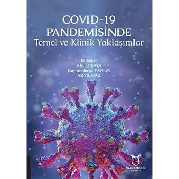 Akademisyen Kitabevi COVID-19 Pandemisinde Temel ve Klinik Yaklaþýmlar