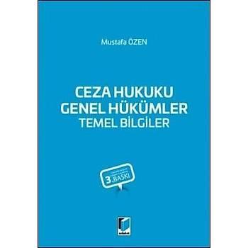 Adalet Yayýnevi  Ceza Hukuku Genel Hükümler Temel Bilgiler Mustafa Özen