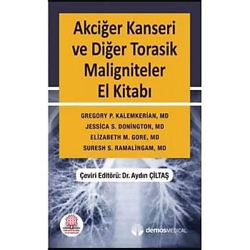 Akciðer Kanseri ve Diðer Torasik Maligniteler El Kitabý