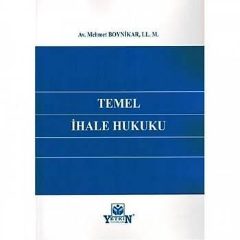 Yetkin Yayýnevi  Temel Ýhale Hukuku Mehmet Boynikar