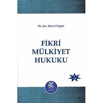 Fikri Mülkiyet Hukuku (2 Cilt) Mevci Ergün Legem Yayýncýlýk