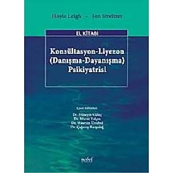 Nobel Týp Kitabevleri Konsültasyon-Liyezon (Danýþma-Dayanýþma) Psikiyatrisi El Kitabý