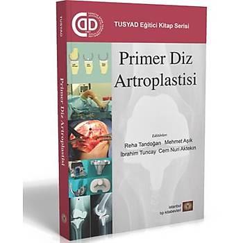 Ýstanbul Týp Kitabevleri  Primer Diz Artroplastisi