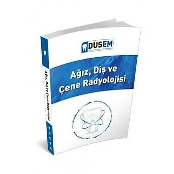 Aðýz, Diþ Ve Çene Radyolojisi Konu Kitabý