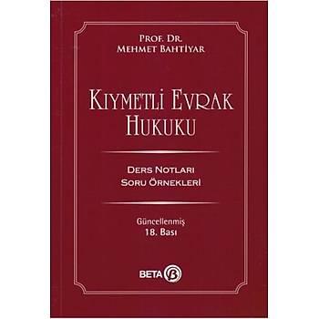 Beta Yayýncýlýk Kýymetli Evrak Hukuku Mehmet Bahtiyar Ders Notlarý Soru Örnekleri Mehmet Bahtiyar