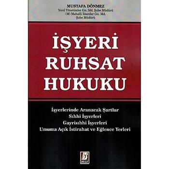 Bilge Yayýnevi Ýþyeri Ruhsat Hukuku Mustafa Dönmez Bilge Yayýnevi