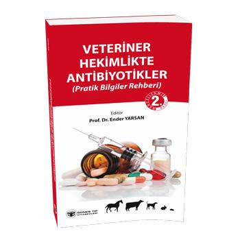 Güneþ Kitabevi   Veteriner Hekimlikte Antibiyotikler - Güncellenmiþ 2. Baský