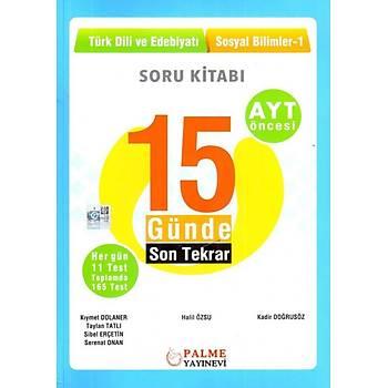 Palme Yayýnlarý AYT Öncesi Türk Dili ve Edebiyatý Sosyal Bilimler 1 15 Günde Son Tekrar Soru Kitabý