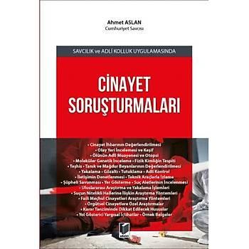 Adalet Yayýnevi Savcýlýk ve Adli Kolluk Uygulamasýnda Cinayet Soruþturmalarý Ahmet Aslan