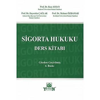 Yetkin Yayýnevi Sigorta Hukuku Ders Kitabý Hayrettin Çaðlar, Mehmet Özdemir, Rýza Ayhan