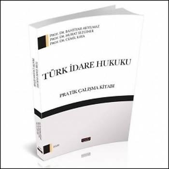 Türk Ýdare Hukuku Pratik Çalýþma Kitabý Savaþ Yayýnevi