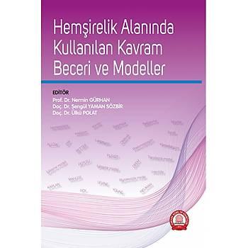 Ankara Nobel Týp Kitabevleri Hemþirelik Alanýnda Kullanýlan Kavram, Beceri ve Modeller