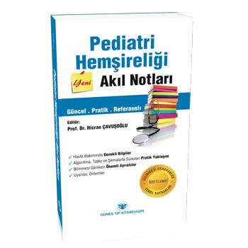 Güneþ Kitabevi   Pediatri Hemþireliði Akýl Notlarý