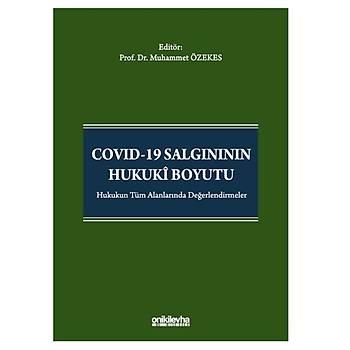 On Ýki Levha Yayýnlarý   COVID-19 Salgýnýnýn Hukuki Boyutu Muhammet Özekes