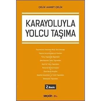 Seçkin Yayýnlarý  Karayoluyla Yolcu Taþýma Çelik Ahmet Çelik