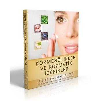 Ýstanbul Týp Kitabevleri   Kozmesötikler ve Kozmetik Ýçerikler  Prof. Dr. Mehmet Salih Gürel, Prof. Dr. Zeynep Solakoðlu