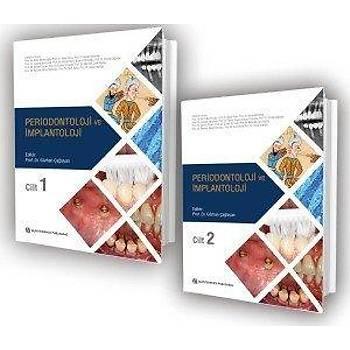 Quintessence Yayýncýlýk Periodontoloji ve Ýmplantoloji - Cilt 1 ve 2 Prof. Dr. Gürhan ÇAĞLAYAN