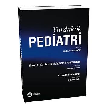 Güneþ Kitabevi    Yurdakök Pediatri Kýsým 8: Beslenme - Kýsým 9: Kalýtsal Metabolizma Hastalýklarý