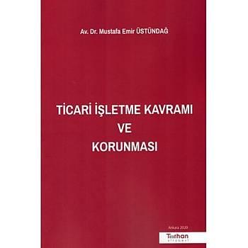 Turhan Kitabevi  Ticari Ýþletme Kavramý ve Korunmasý Mustafa Emir Üstündað