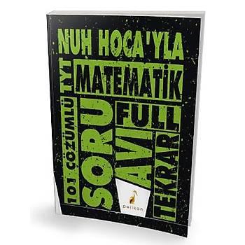 Pelikan Yayýnlarý TYT Nuh Hocayla Matematik Soru Avý 101 Çözümlü Soru Nuh Hellagün Pelikan Yayýnevi