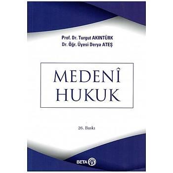 Medeni Hukuk Turgut Akýntürk Turgut Akýntürk Beta Yayýncýlýk