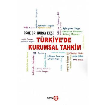 Türkiye'de Kurumsal Tahkim Nuray Ekþi Beta Yayýncýlýk