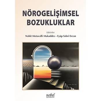 Nobel Týp Kitabevleri  Nörogeliþimsel Bozukluklar Eyüp Sabri Ercan Nahit Motavalli Mukaddes