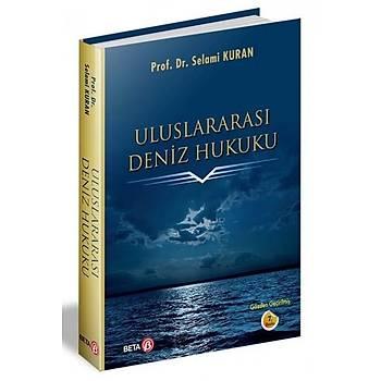 Uluslararasý Deniz Hukuku Selami Kuran Beta Yayýncýlýk