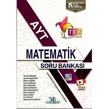 Yayýn Denizi AYT Matematik TEK Serisi Soru Bankasý Tevfik Görgün, Servet Kaçaran Yayýn Denizi