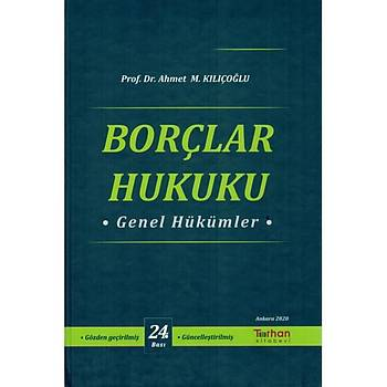 Turhan Kitabevi Borçlar Hukuku Genel Hükümler Ahmet M. Kýlýçoðlu