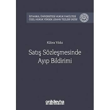 On Ýki Levha YayýnlarýSatýþ Sözleþmesinde Ayýp Bildirimi Kübra Yýldýz